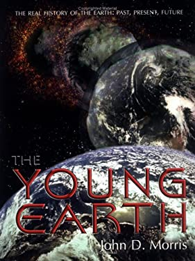 The Young Earth 9780890511749
