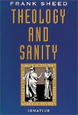 Theology and Sanity 9780898704709