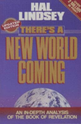 There's a New World Coming 9780890814406