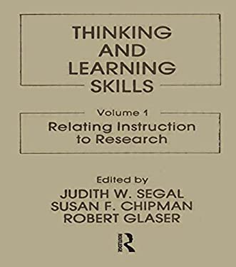 Thinking and Learning Skills: Volume 1: Relating Instruction to Research 9780898591651
