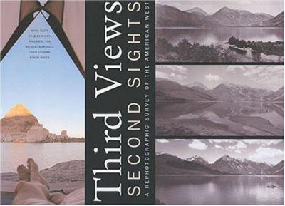 Third Views, Second Sights: A Rephotographic Survey of the American West 9780890134320