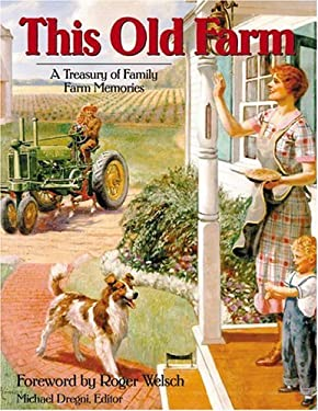 This Old Farm: A Treasury of Family Farm Memories 9780896580015
