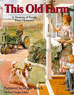This Old Farm: A Treasury of Family Farm Memories 9780896584112