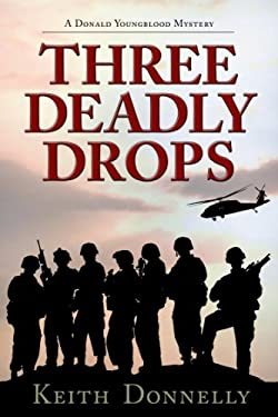 Three Deadly Drops: A Donald Youngblood Mystery 9780895875877