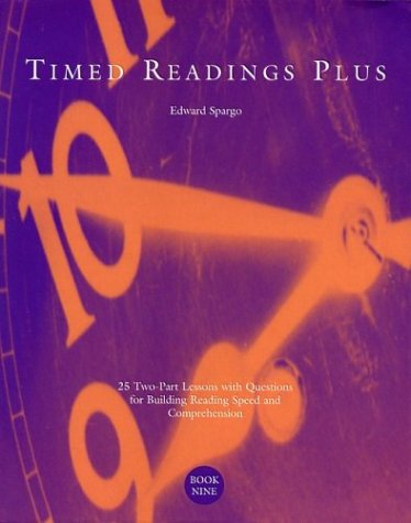 Timed Readings Plus, Book Ten: 25 Two-Part Lessons with Questions for Building Reading Speed and Comprehension 9780890619124