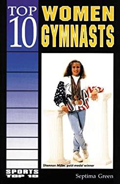 Top 10 Women Gymnasts