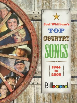 Top Country Songs 1944-2005 9780898201659