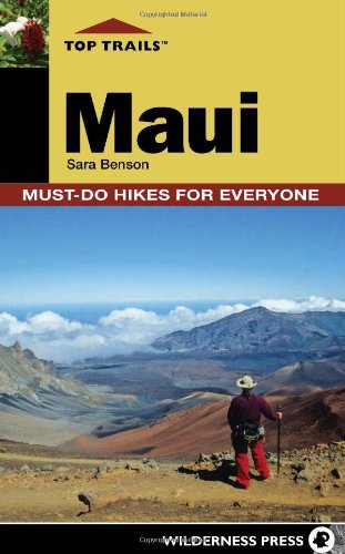 Top Trails: Maui: Must-Do Hikes for Everyone 9780899976259