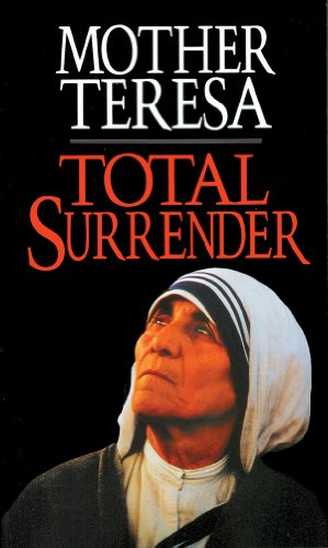 Total Surrender: Mother Teresa 9780892836512