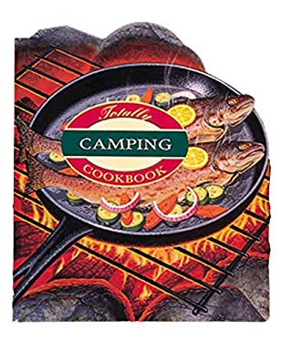 Totally Camping Cookbook 9780890878071