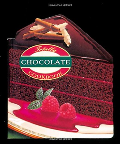 Totally Chocolate Cookbook 9780890878057