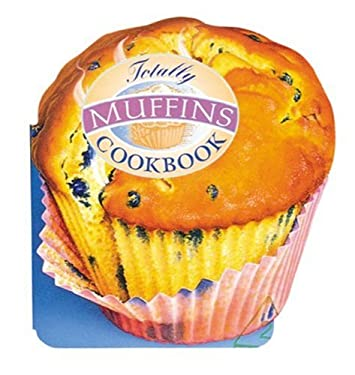 Totally Muffins Cookbook 9780890877562
