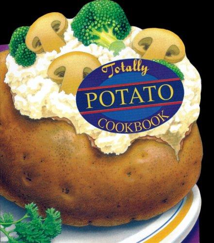 Totally Potato Cookbook 9780890879474
