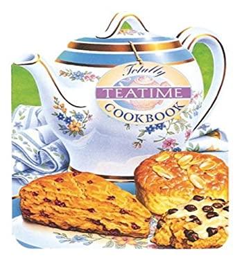 Totally Teatime Cookbook