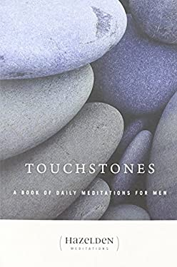Touchstones: A Book of Daily Meditations for Men 9780894863943
