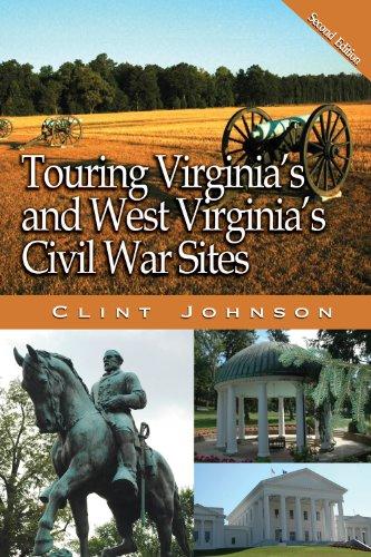 Touring Virginia's and West Virginia's Civil War Sites 9780895874023
