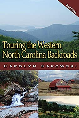 Touring the Western North Carolina Backroads 9780895875594