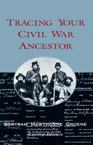 Tracing Your Civil War Ancestor 9780895871237