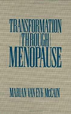 Transformation Through Menopause 9780897892681