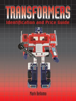 Transformers: Identification and Price Guide 9780896894457