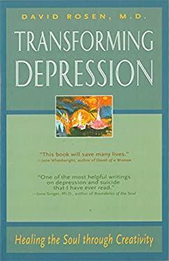 Transforming Depression: Healing the Soul Through Creativity 9780892540617