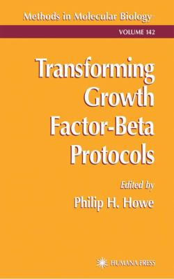 Transforming Growth Factor-Beta Protocols 9780896036468