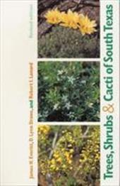 Trees, Shrubs & Cacti of South Texas
