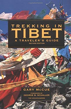 Trekking in Tibet: A Traveler's Guide 9780898866629