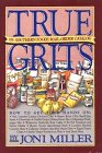 True Grits: The Southern Foods Mail-Order Catalog 9780894803444