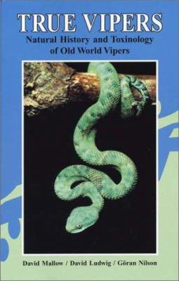 True Vipers: Natural History and Toxinology of Old World Vipers