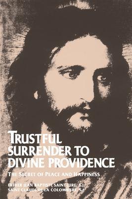 Trustful Surrender to Divine Providence 9780895552167