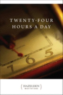 Twenty Four Hours a Day: Meditations 9780894868344