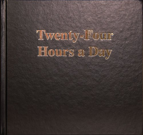Twenty Four Hours a Day Larger Print