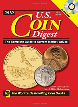 U.S. Coin Digest: The Complete Guide to Current Market Values [With CDROM] 9780896898165