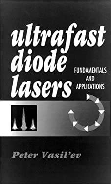 Ultrafast Diode Lasers, Fundamentals and Applications 9780890067369