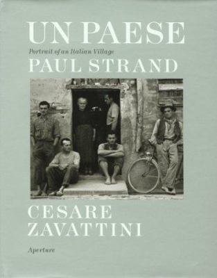 Un Paese: Portrait of an Italian Village 9780893817008