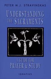 Understanding the Sacraments 4071047