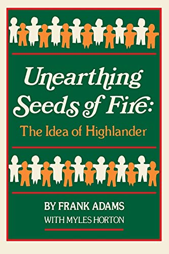 Unearthing Seeds of Fire: The Idea of Highlander 9780895870193
