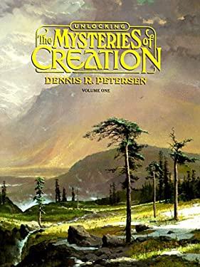Unlocking Mysteries of Creation 9780890511374
