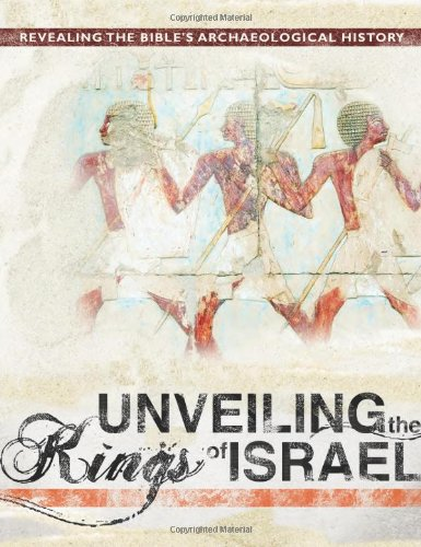 Unveiling the Kings of Israel 9780890516096