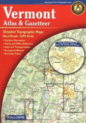 Vermont Atlas & Gazetteer 9780899333229
