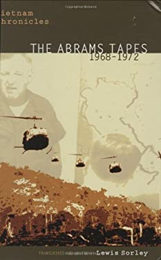 Vietnam Chronicles: The Abrams Tapes, 1968-1972 9780896725331