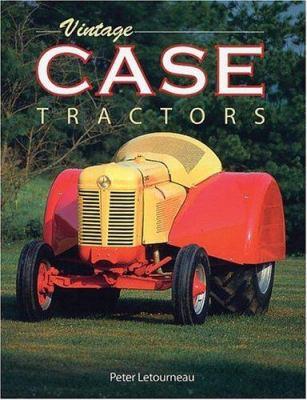 Vintage Case Tractors 9780896580503