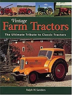 Vintage Farm Tractors 9780896586451