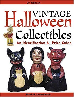 Vintage Halloween Collectibles: An Identification & Price Guide 9780896894464