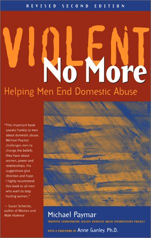 Violent No More: Helping Men End Domestic Abuse 9780897932684