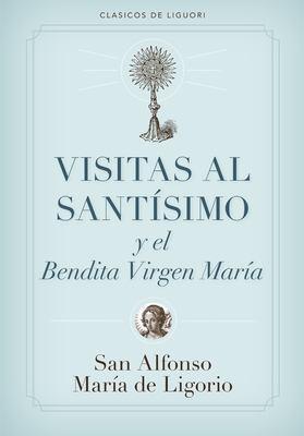Visitas Al Santisimo = Visions to Sainthood 9780892437719