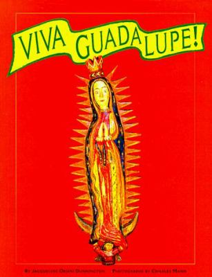 Viva Guadalupe!: The Virgin in New Mexican Popular Art 9780890133217