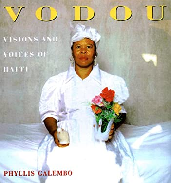 Vodou: Visions and Voices of Haiti 9780898159899