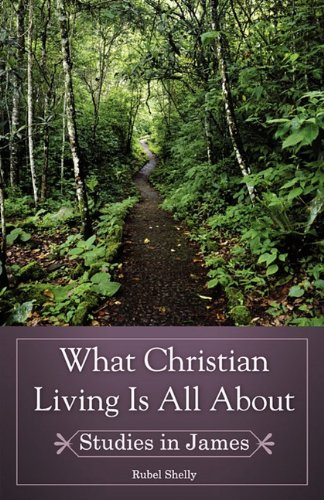 What Christian Living Is All about 9780890980231